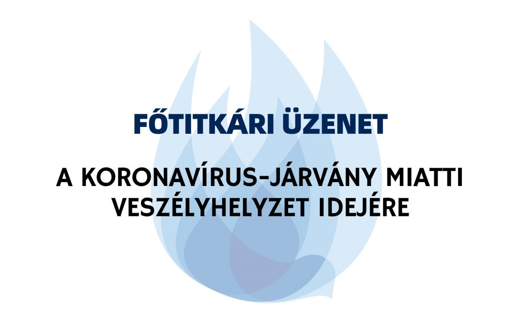 FŐTITKÁRI ÜZENET