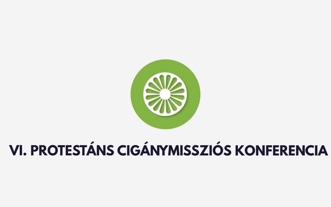 IMÁDSÁG A KRÍZISBEN – VI. PROTESTÁNS CIGÁNYMISSZIÓS KONFERENCIA